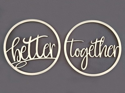 "Stuhlschilder ""Better together"""