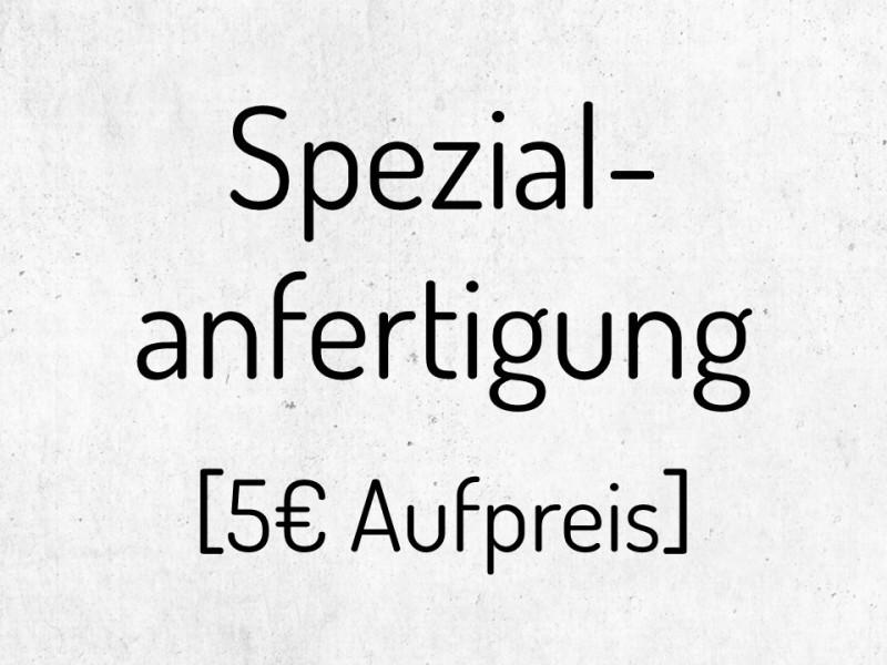 Aufpreis Spezialanfertigung - 1